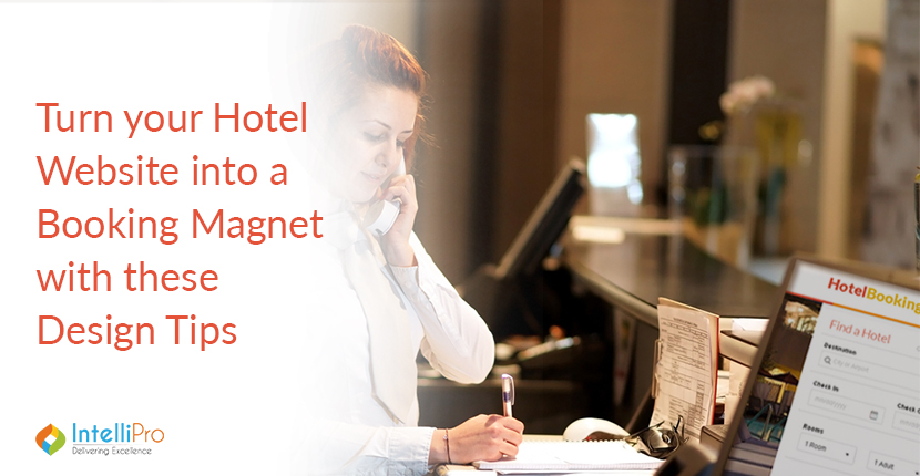 Turn your Hotel Website into a Booking Magnet with these Design Tips