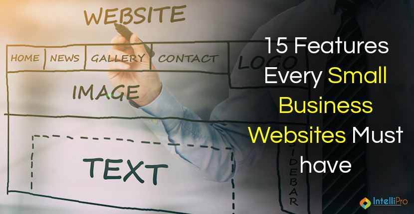 15 Features Every Small Business Websites must have