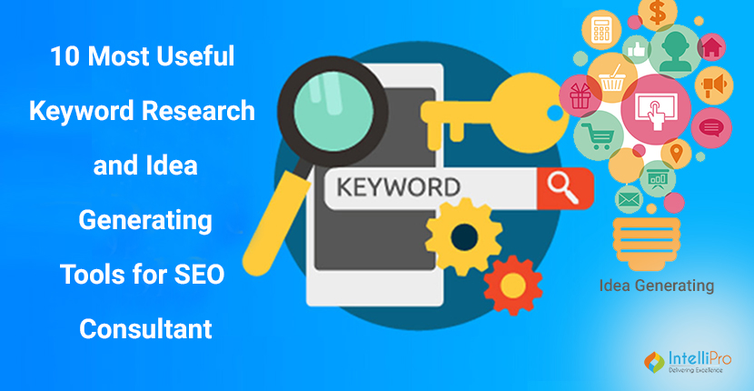 10 Most useful Keyword Research and Idea Generating Tools for SEO Consultant