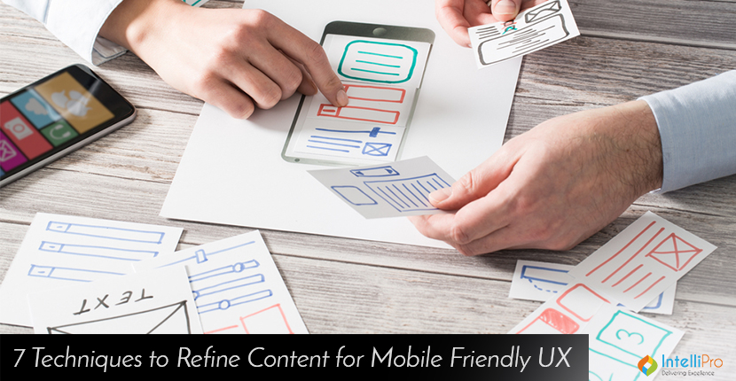 7 Techniques to Refine Content for Mobile Friendly UX