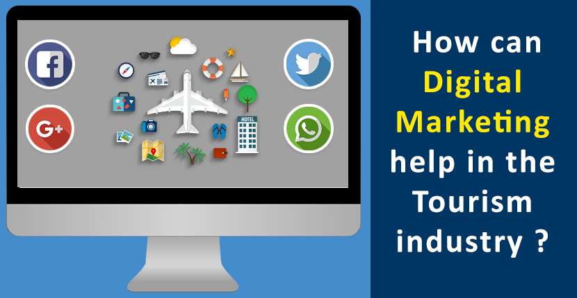 How can digital Marketing help in the Tourism industry