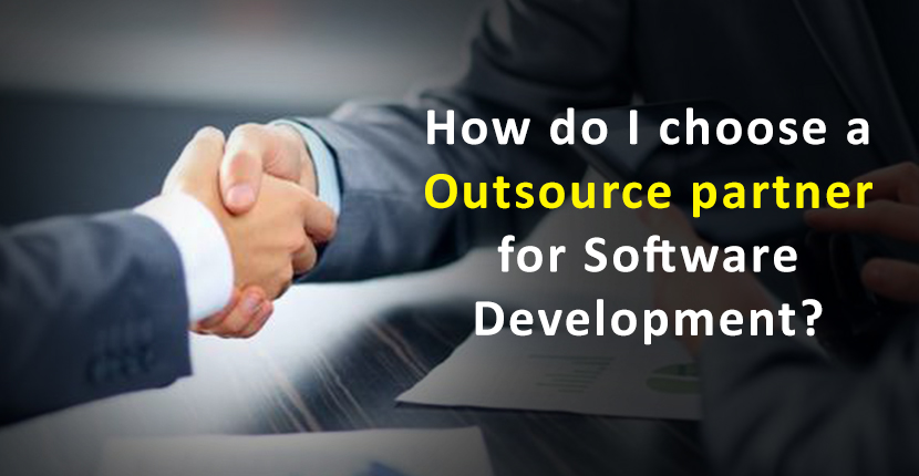 How do I choose a outsource partner for Software Development