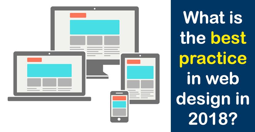 The best practices in Web Design in 2018
